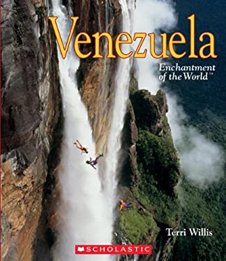 Venezuela (Enchantment of the World. Second Series) 9780531256046