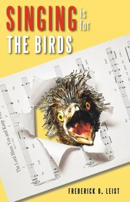 Singing Is for the Birds: Training the High School Choir [With CD (Audio)] 9780533164523