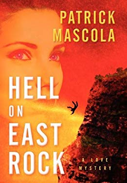 Hell on East Rock: A Love Mystery 9780533164622