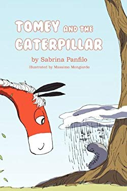 Tomey and the Caterpillar 9780533165018