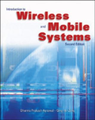 Introduction to Wireless and Mobile Systems 9780534493035