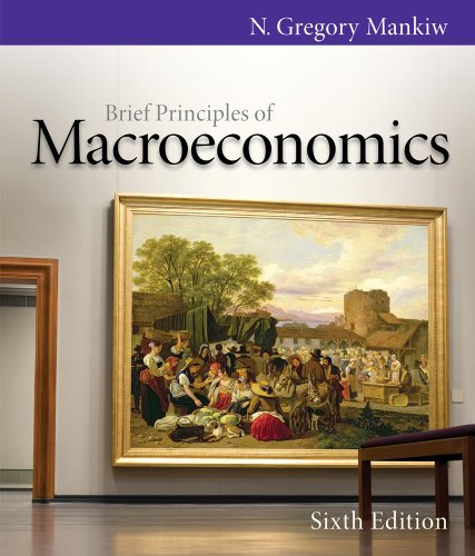Brief Principles of Macroeconomics 9780538453073