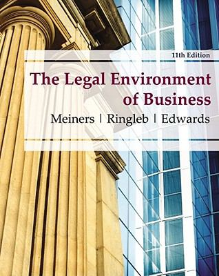 The Legal Environment of Business 9780538473996