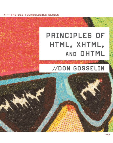 Principles of HTML, XHTML, and DHTML: The Web Technologies Series - 2nd Edition
