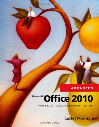 Microsoft Office 2010, Advanced 9780538481298