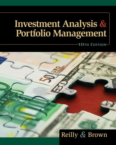 Investment Analysis and Portfolio Management (with Thomson One - Business School Edition and Stock-Trak Coupon) 9780538482387