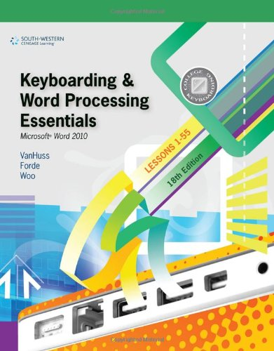 Keyboarding and Word Processing Essentials, Lessons 1-55: Microsoft Word 2010 9780538495387
