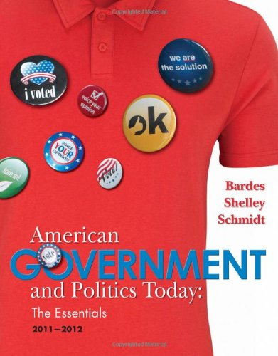 American Government and Politics Today: The Essentials 9780538497190