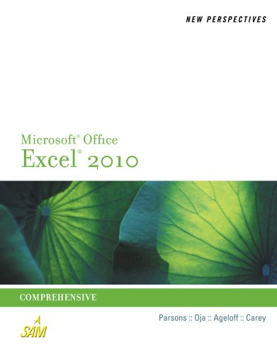 New Perspectives on Microsoft Excel 2010: Comprehensive 9780538742917