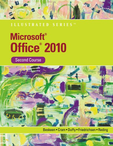 Microsoft Office 2010 Illustrated, Second Course 9780538748131