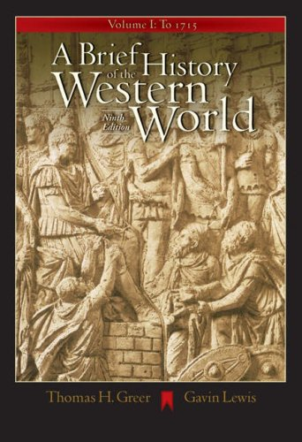A Brief History of the Western World, Volume I: To 1715 (with CD-ROM and Infotrac) [With CDROM and Infotrac] 9780534642372