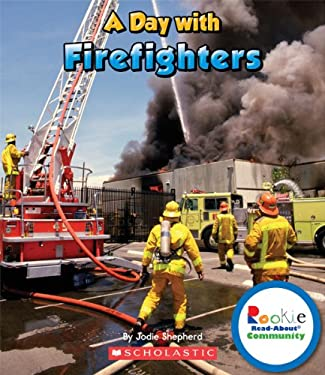 A Day with Firefighters 9780531289518