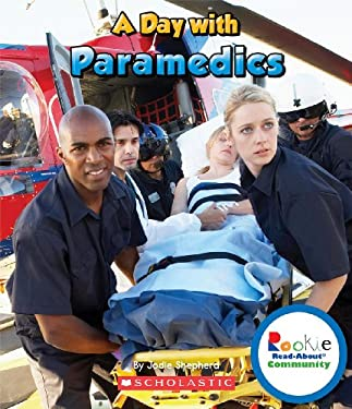 A Day with Paramedics 9780531289549