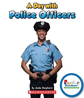 A Day with Police Officers 9780531289556