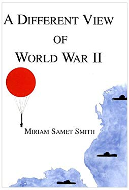 A Different View of World War II 9780533154920