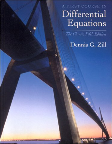 A First Course in Differential Equations: The Classic Fifth Edition 9780534373887