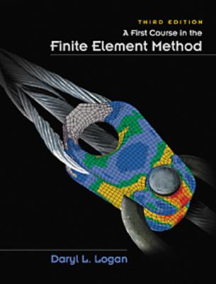 A First Course in the Finite Element Method 9780534385170