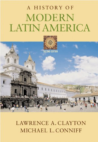 A History of Modern Latin America (with Infotrac) [With Infotrac] - 2nd Edition