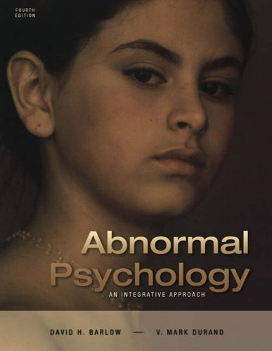 Abnormal Psychology: An Integrative Approach [With CDROM and Infotrac] 9780534633622