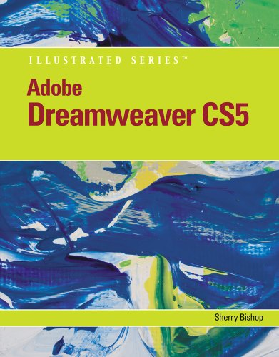 Adobe Dreamweaver CS5 Illustrated [With CDROM] 9780538478694