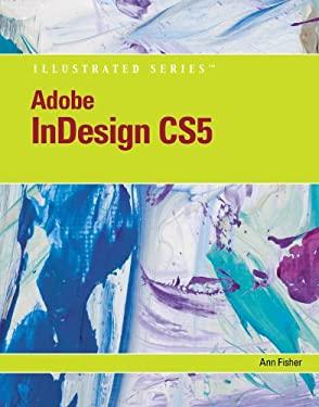 Adobe Indesign Cs5 Illustrated 9780538477871