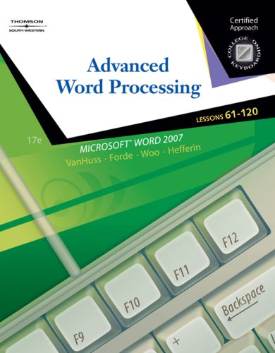 Advanced Word Processsing: Lessons 61-120 [With CDROM] 9780538730259