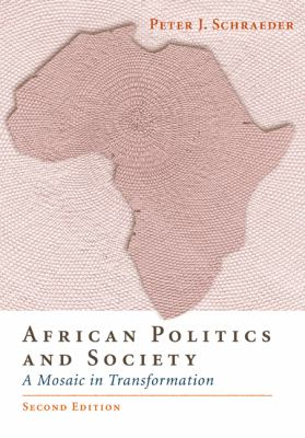 African Politics and Society: A Mosaic in Transformation 9780534567699