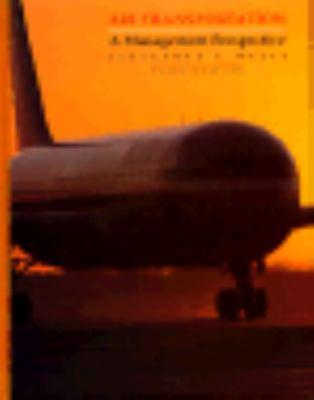 Air Transportation: A Management Perspective 9780534215040