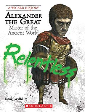 Alexander the Great: Master of the Ancient World 9780531228210
