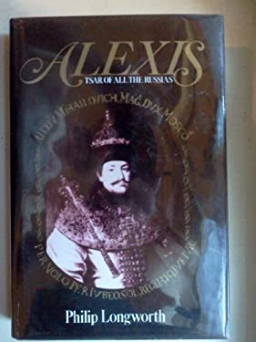 Alexis, Tsar of All the Russias