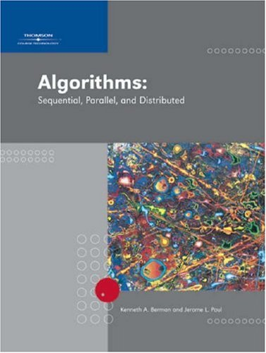 Algorithms: Sequential, Parallel, and Distributed