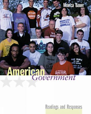 American Government: Readings and Responses [With Infotrac] 9780534528041