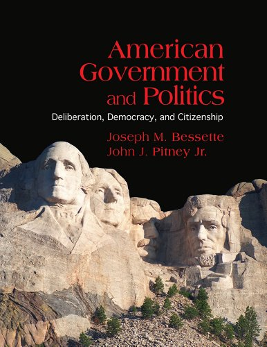 American Government and Politics: Deliberation, Democracy and Citizenship 9780534536848