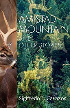 Amistad Mountain & Other Stories 9780533165216