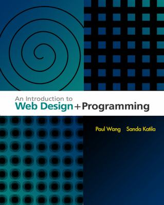 An Introduction to Web Design and Programming 9780534395285