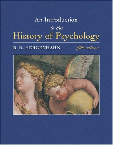 An Introduction to the History of Psychology [With Infotrac]