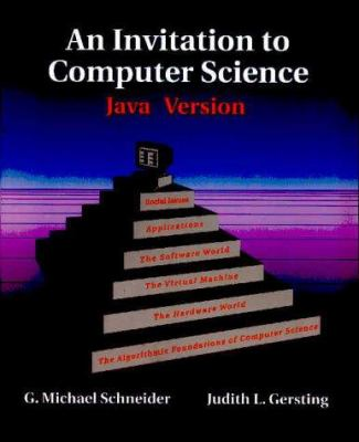 An Invitation to Computer Science: Java Version 9780534374884