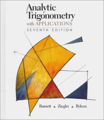 Analytic Trigonometry with Applications 9780534358389