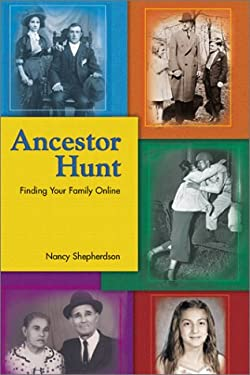 Ancestor Hunt: Finding Your Family Online 9780531154540