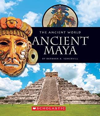 Ancient Maya 9780531251812