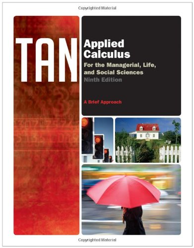 Applied Calculus for the Managerial, Life, and Social Sciences: A Brief Approach 9780538498906