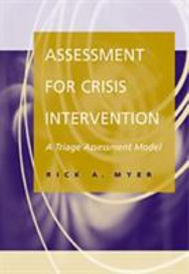 Assessment for Crisis Intervention: A Triage Assessment Model 9780534362324