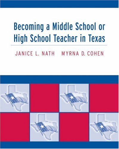 Becoming a Middle School or High School Teacher in Texas 9780534638016