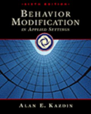 Behavior Modification in Applied Settings - 6th Edition