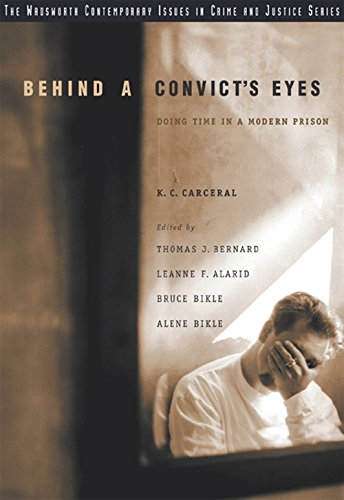 Behind a Convict's Eyes: Doing Time in a Modern Prison 9780534635176
