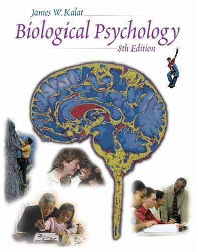Biological Psychology [With CDROM and Infotrac] 9780534588168