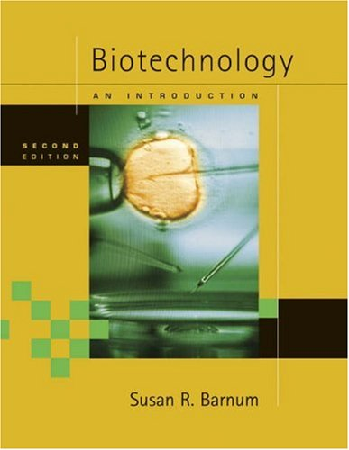 Biotechnology: An Introduction [With Infotrac] 9780534492960