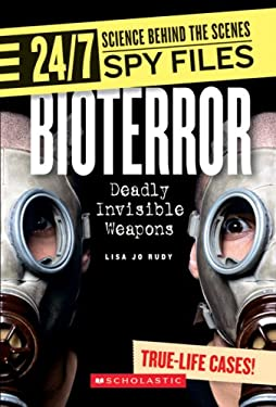 Bioterror: Deadly Invisible Weapons 9780531187425