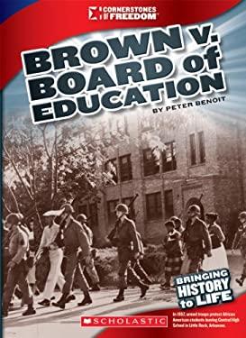 Brown V. Board of Education 9780531230527