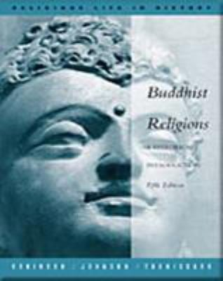 Buddhist Religions: A Historical Introduction 9780534558581